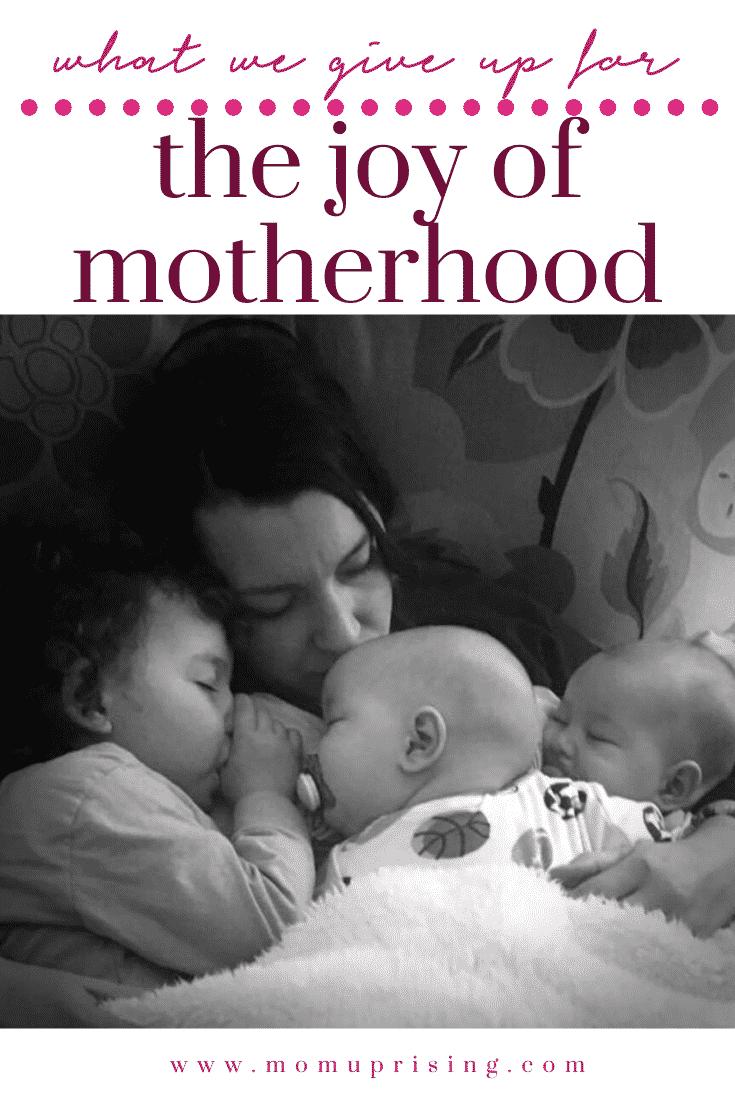 The Joy of Motherhood and Sacrifice of Motherhood