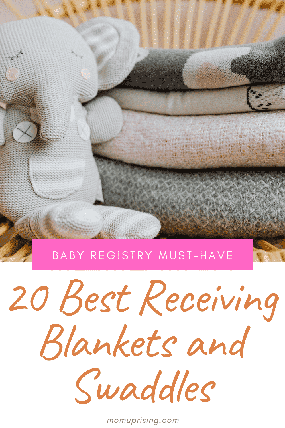 The Best Baby Receiving Blankets: Why You Need Them